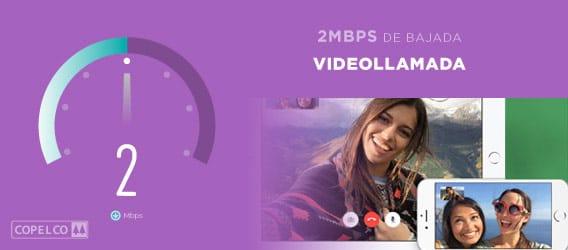 Velocidad de 2mbps para realizar videollamadas